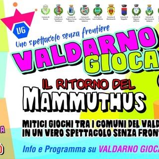 """Decima edizione di Valdarno Gioca con """"Il ritorno del Mammuthus"""""""